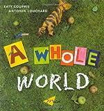 A Whole World