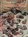 img - for The Complete Book of Rock Tumbling (Chilton's creative crafts series) book / textbook / text book