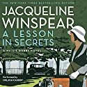A Lesson in Secrets: A Maisie Dobbs Novel Audiobook by Jacqueline Winspear Narrated by Orlagh Cassidy