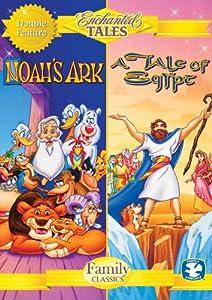 Enchanted Tales: A Tale of Egypt & Noah's Ark
