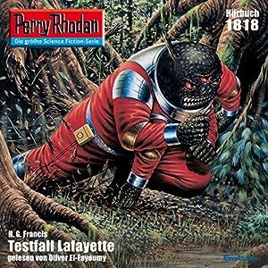 Testfall Lafayette (Perry Rhodan 1818) Hörbuch