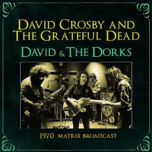 David & The Dorks: 1970 Matrix Broadcast
