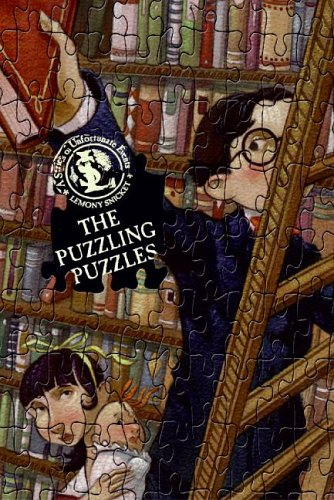 The Puzzling Puzzles: Bothersome Games Which Will Bother Some People (A Series of Unfortunate Events Activity Book), Lemony Snicket