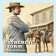 The Gathering Storm Audiobook by Lauran Paine Narrated by Jeff Harding