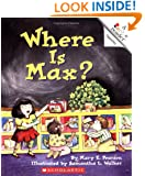 Where is Max? (Rookie Readers Level A)