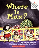 img - for Where is Max? (Rookie Readers Level A) book / textbook / text book