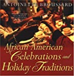 African American Celebrations And Hol...