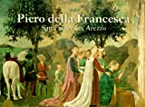 img - for Piero Della Francesca: San Francesco, Arezzo (The Great Fresco Cycles of the Renaissance) book / textbook / text book