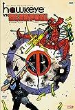 ホークアイ VS. デッドプール (ShoPro Books)