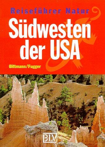 Reiseführer Natur, Südwesten der USA