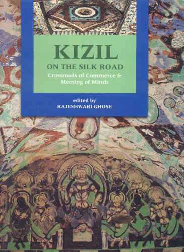 Kizil on the Silk Road: Crossroads of Commerce and Meeting of Minds
