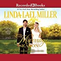 The Marriage Season (       UNABRIDGED) by Linda Lael Miller Narrated by Jack Garrett
