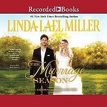 The Marriage Season (       UNABRIDGED) by Linda Lael Miller Narrated by Jack Garrett