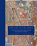 "Scot McKendrick and Kathleen Doyle, ""The Art of the Bible: Illuminated Manuscripts from the Medieval World"" (Thames and Hudson, 2016)"