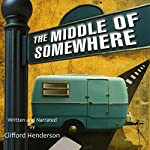 The Middle of Somewhere | Clifford Henderson