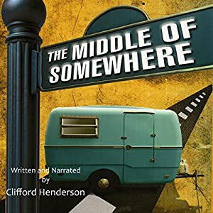 The Middle of Somewhere Audiobook