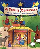 img - for A Family Christmas: Advent Calendar and Storybook with Book book / textbook / text book