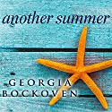 Another Summer: Beach House, Book 2 (       UNABRIDGED) by Georgia Bockoven Narrated by Joell A. Jacob