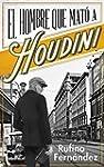 El hombre que mat� a Houdini
