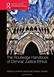 img - for The Routledge Handbook of Criminal Justice Ethics (Routledge International Handbooks) book / textbook / text book