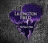 Songtexte von Lexington Field - No Man's War