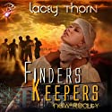 Finders Keepers: New Reality Series, Book Five (       UNABRIDGED) by Lacey Thorn Narrated by Audrey Lusk