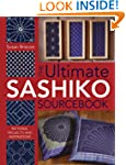 The Ultimate Sashiko Sourcebook: Patt...