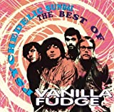 Psychedelic Sundae: The Best Of Vanilla Fudge by Vanilla Fudge (1993-05-03)