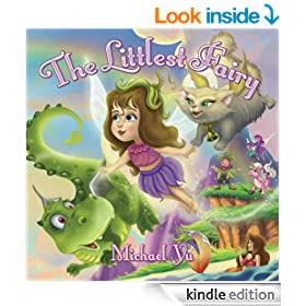 Children's Picture Book: The Littlest Fairy ( A Gorgeous Illustrated Children's Bedtime Story Picture Book for Ages 2-10)