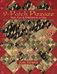 9 Patch Pizzazz: Fast, Fun & Finished...