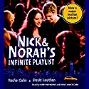 Nick & Norah's Infinite Playlist (       UNABRIDGED) by Rachel Cohn, David Levithan Narrated by Emily Janice Card, Kirby Heyborne