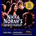 Nick & Norah's Infinite Playlist | Rachel Cohn,David Levithan