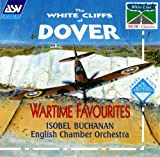 White Cliffs of Dover: Wartime Favorites