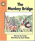 img - for The Monkey Bridge (Sunshine Fiction, Level 1, Set E) book / textbook / text book