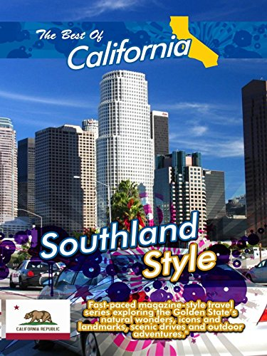 The Best of California - Southland Style