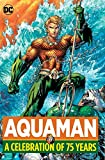 img - for Aquaman: A Celebration of 75 Years book / textbook / text book