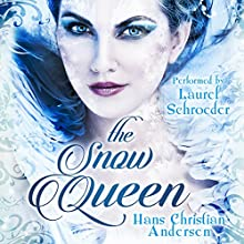 The Snow Queen Audiobook by Hans Christian Andersen Narrated by Laurel Schroeder