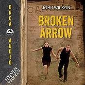 Broken Arrow: The Seven Sequels | John Wilson