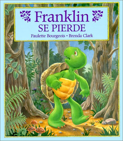 Franklin Se Pierde = Franklin is Lost (Franklin (Hardcover Spanish))