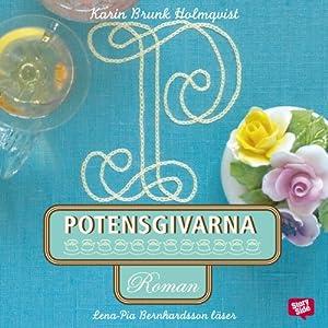 Potensgivarna [Potency Donors] | [Karin Brunk-Holmqvist]
