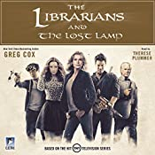 The Librarians and the Lost Lamp | Greg Cox