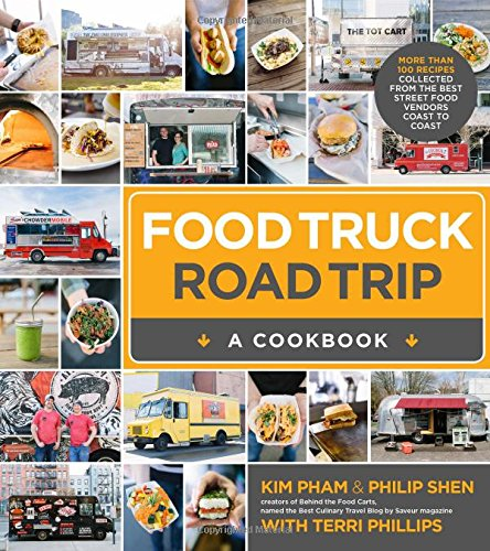 Food Truck Roadtrip a cookbook