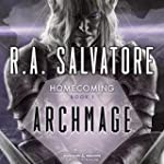 Archmage: Legend of Drizzt: Homecomin...