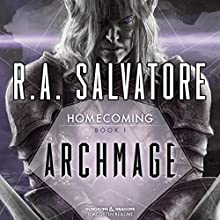 Archmage: Legend of Drizzt: Homecoming, Book 1 Audiobook by R. A. Salvatore Narrated by Victor Bevine