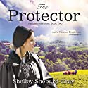 The Protector: Families of Honor, Book Two (       UNABRIDGED) by Shelley Shepard Gray Narrated by Heather Henderson