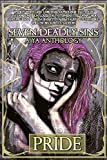 Seven Deadly Sins: A YA Anthology (Pride) (Volume 1)