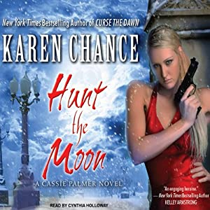 Hunt the Moon: Cassandra Palmer, Book 5 | [Karen Chance]