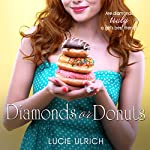 Diamonds or Donuts | Lucie Ulrich