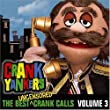 Vol. 3-Best Uncensored Crank Calls
