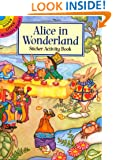Alice in Wonderland Sticker Activity Book (Dover Little Activity Books Stickers)